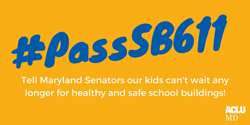 SB 611 – Healthy School Facility Fund