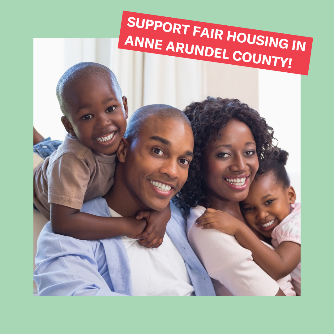Support Fair Housing in Anne Arundel County!