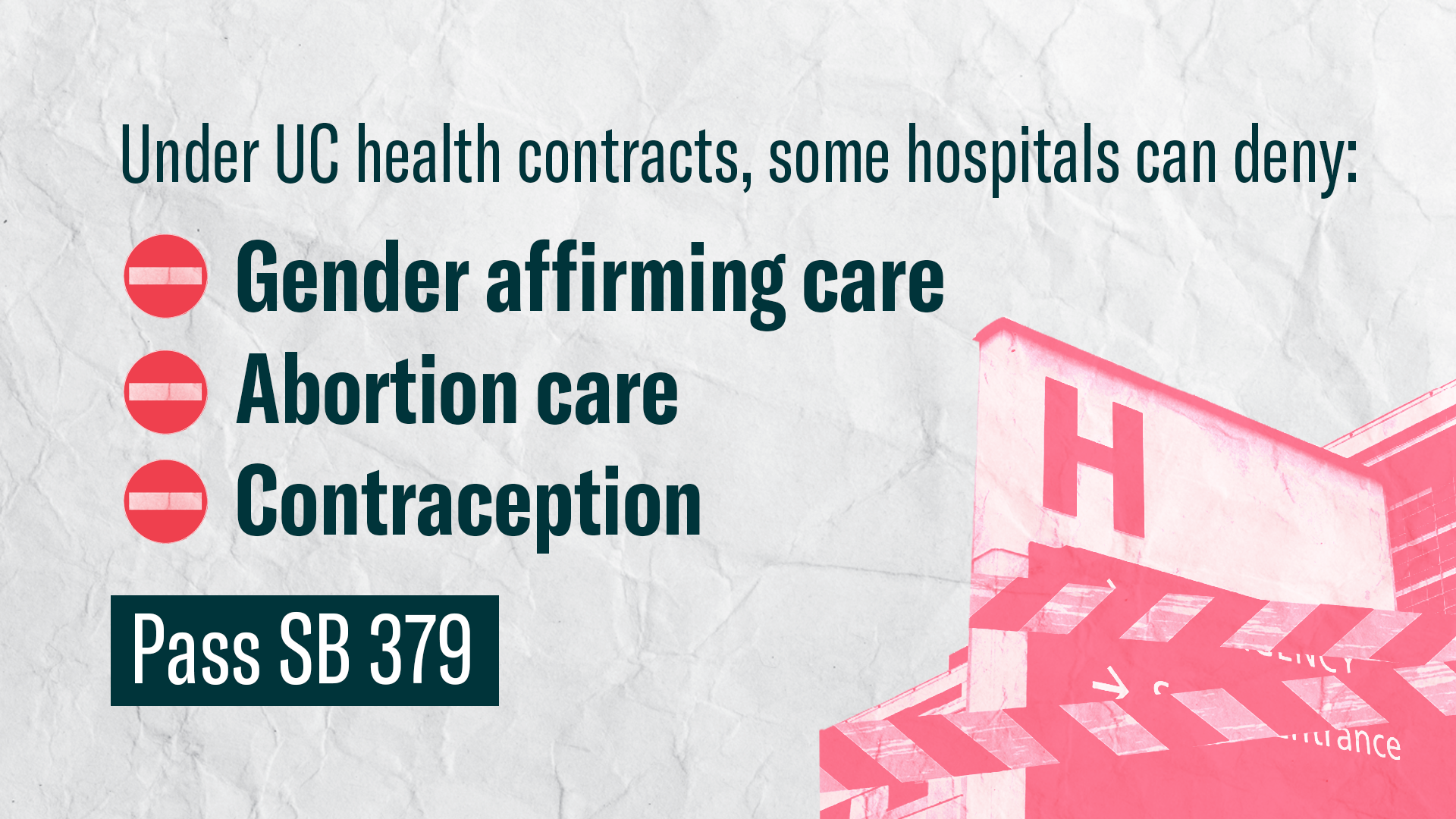 Under UC Health contracts, some hospitals can deny gender affirming care, abortion care, and contraceptives. Pass SB 379.