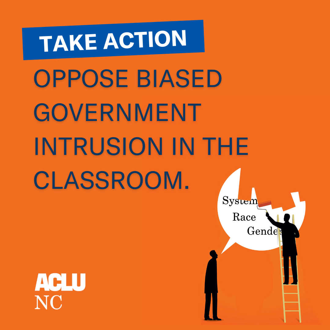 Oppose biased government intrusion in the classroom