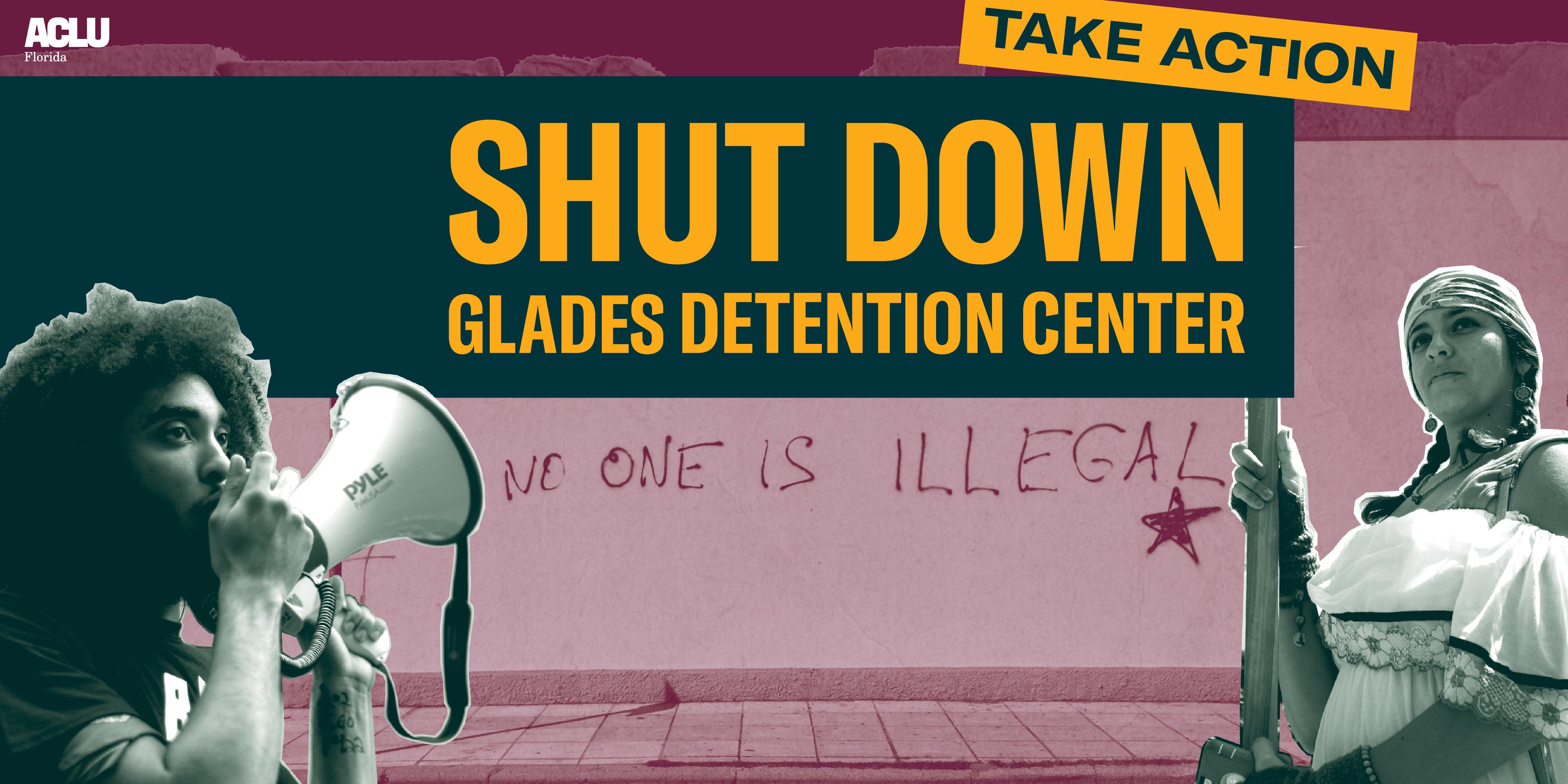 Shut Down Glades Detention Center