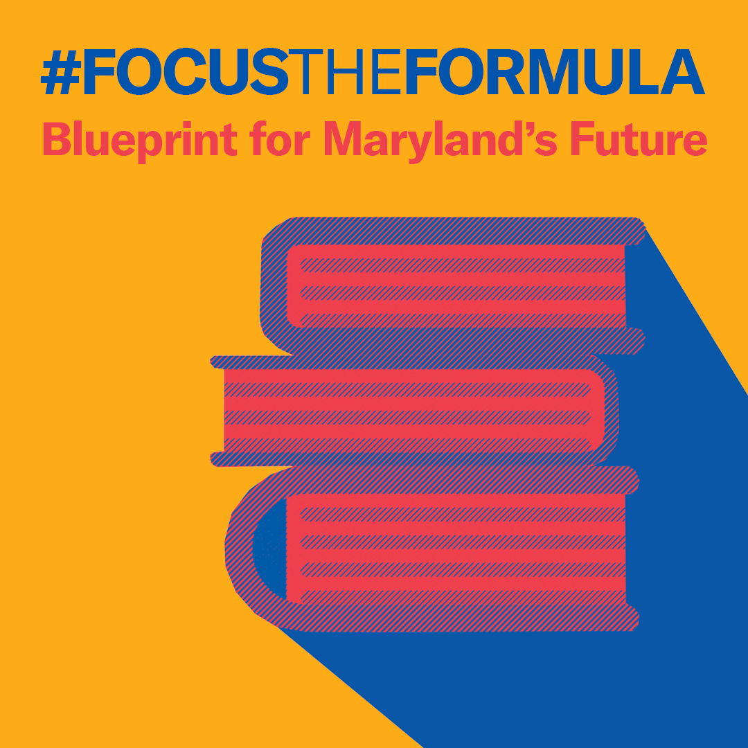 #FocusTheFormula - Blueprint for Maryland's Future. Yellow background with a stack of books in the bottom right corner in red and blue.