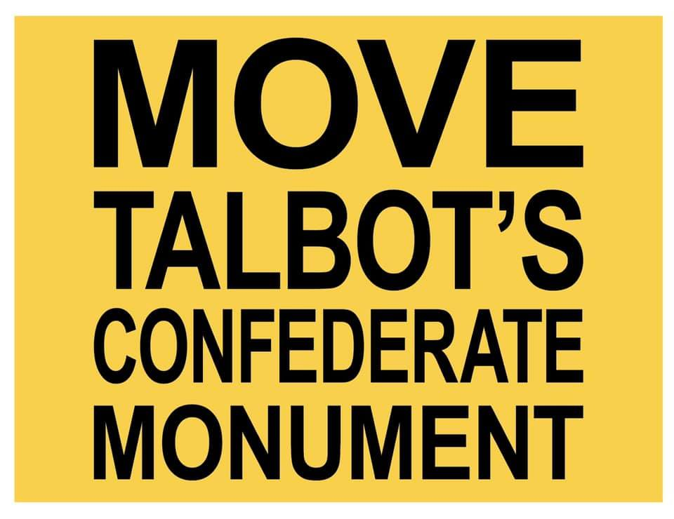 Move Talbot's Confederate Monument stacked black text on yellow background.