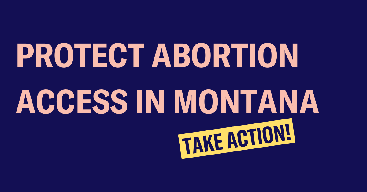 Protect Abortion Access in Montana