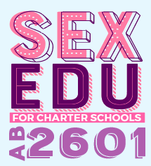 "Lettering reads ""Sex Edu for Charter Schools AB 2601"""