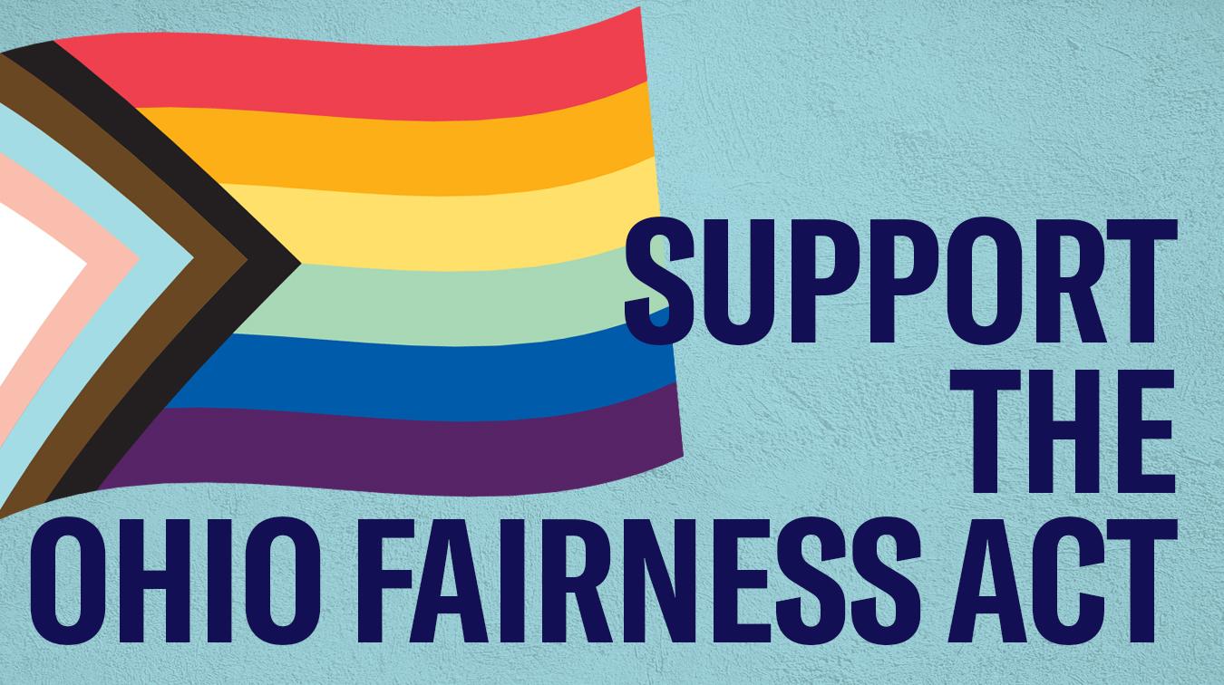 Progress Pride Flag - Support the Ohio Fairness Act