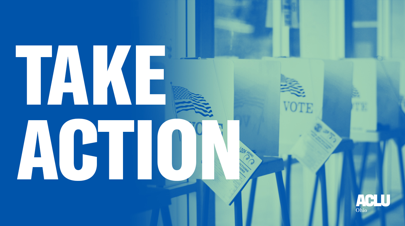 Take Action - Strengthen Ohio Elections