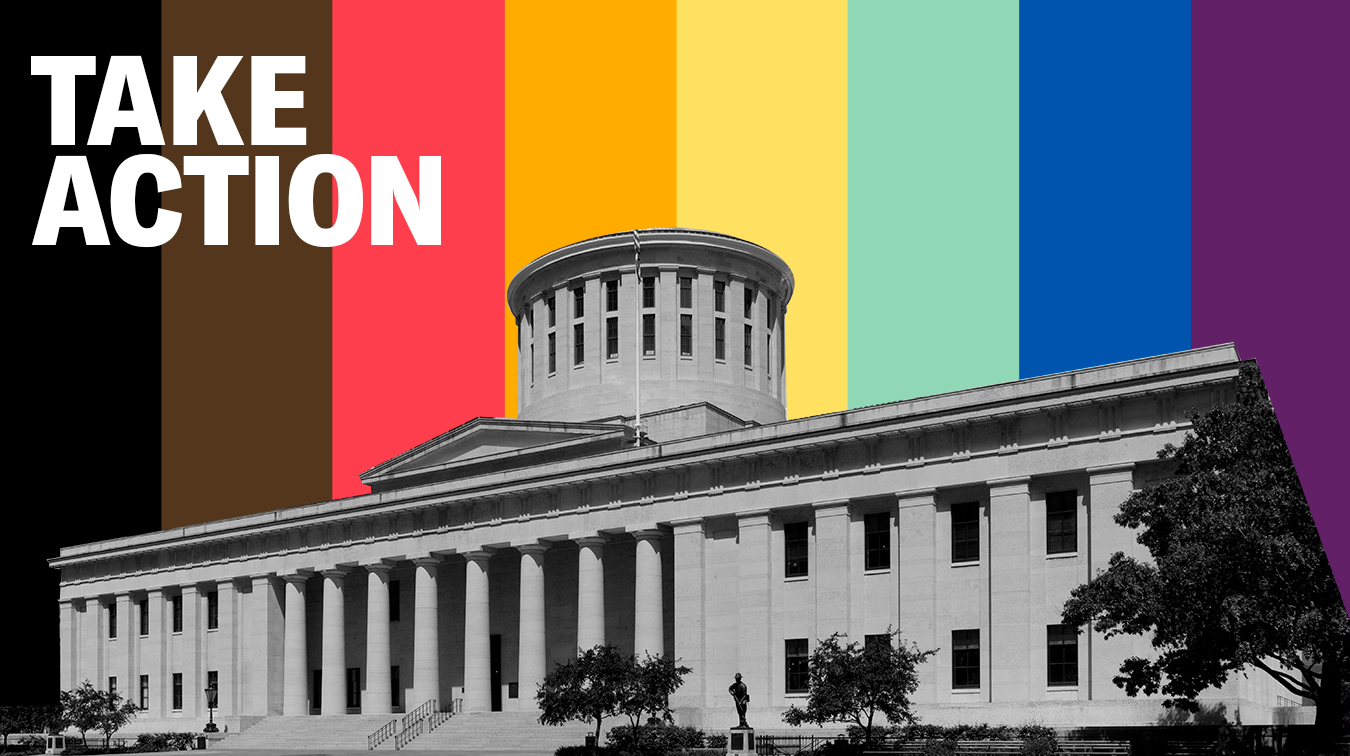 Take Action - Tell Your House Representative to Sponsor the Ohio Fairness Act