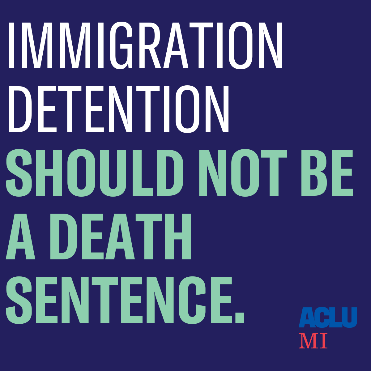 Immigration detention should not be a death sentence.