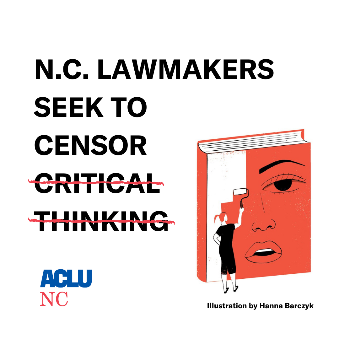 NC Lawmakers Seek to Censor Critical Thought