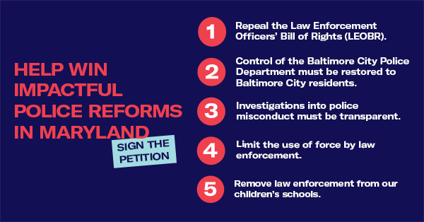 Help win police reforms in Maryland