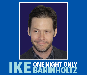 Ike Barinholtz - One Night Only